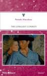 Mills & Boon : The Loneliest Cowboy - Pamela Macaluso