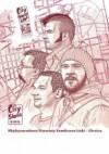 City Stories - 8 - Międzynarodowe warsztaty komiksowe Łódź - Ukraina. - Maciej Pałka, Wojciech Stefaniec, Karol Konwerski, Igor Baranko, Paweł Timofiejuk, Oleksij Fomiczow, Oleksij Czebykin, Andrij Tkalenko