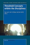 Threshold Concepts Within the Disciplines - Ray Land, Jan Meyer, Jan Smith