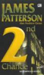 2nd Chance : Kesempatan Kedua - James Patterson