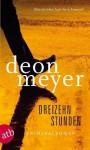 Dreizehn Stunden - Deon Meyer