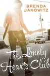 The Lonely Hearts Club by Janowitz, Brenda (2015) Paperback - Brenda Janowitz