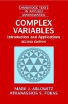 Complex Variables: Introduction and Applications (Cambridge Texts in Applied Mathematics) - Mark J. Ablowitz