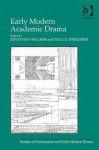 Early Modern Academic Drama - Jonathan Walker