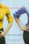 What are You Like? - Enright Anne