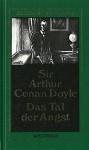 Das Tal der Angst - Sherlock Holmes Werkausgabe - Romane 4 - Sir Arthur Conan Doyle