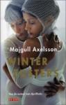 Winterzusters - Majgull Axelsson