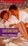 Just One Look - Mary McBride