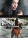 Love's Lonesome Serenade - J. Troy Seate