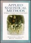 Applied Statistical Methods: For Business, Economics, and the Social Sciences - William L. Carlson, Betty Thorne