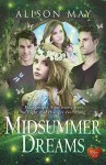 Midsummer Dreams: A clever, romantic, thoughtful, funny book (21st Century Bard) - Alison May