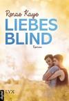 Liebesblind - Renae Kaye, Simone Heller