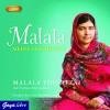 Malala: Meine Geschichte (MP3) - Malala Yousafzai, Patricia McCormick