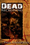 Dead Reckoning - Paul Stansfield