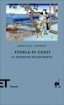 Storia di Genji. Il principe splendente - Murasaki Shikibu, Adriana Motti, Giorgio Amitrano