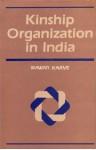Kinship Organization in India - Irawati Karve