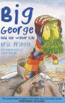 Big George and the Winter King - Eric Pringle, Colin Pringle, Colin Paine