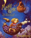 Maddy Kettle( The Adventure of the Thimblewitch)[MADDY KETTLE THE ADV OF THE TH][Paperback] - Eric Orchard