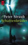 Schattenbrüder - Peter Straub