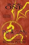 Book One: Dragon: a histories of purga novel - Rustin Petrae