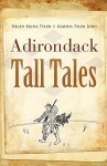 Adirondack Tall Tales - Helen Tyler