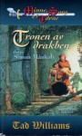 Tronen av drakben: Del ett, Simon Månkalv (Minne, sorg och törne, #1) - Tad Williams, John-Henri Holmberg