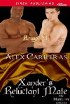 Xander's Reluctant Mate - Alex Carreras