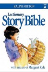 Lectionary Story Bible - Year A - Ralph Milton