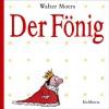 Der Fönig - Walter Moers