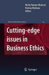 Cutting Edge Issues In Business Ethics: Continental Challenges To Tradition And Practice - Mollie Painter-Morland, Patricia Hogue Werhane