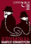 Krytyka Polityczna 20-21: Manifest Komunistyczny i Kryminał - Redakcja pisma Krytyka Polityczna