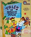 Tales of Sesame Gulch (A Kid's paperback) - Ruthanna Long
