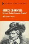 Oliver Cromwell: Pretender, Puritan, Statesman, Paradox? - John F.H. New