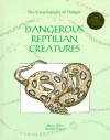 Dangerous Reptilian Creatures - Michel Peissel