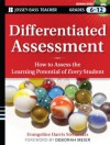Differentiated Assessment: How to Assess the Learning Potential of Every Student (Grades 6-12) - Evangeline Harris Stefanakis, Deborah Meier