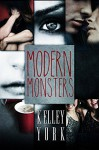 Modern Monsters (Entangled Teen) - Kelley York