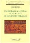 Los Trabajos y los Días / La Teogonía / El Escudo de Heracles - Hesiod