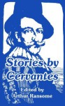 Stories by Cervantes - Miguel de Cervantes Saavedra