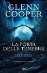 La Porta delle Tenebre - Glenn Cooper