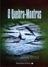 O Quebra-Montras - Ana Luiz