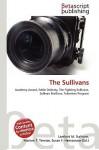 The Sullivans - Lambert M. Surhone, VDM Publishing, Susan F. Marseken