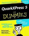 Quarkxpress5 for Dummies - Barbara Assadi, Galen Gruman
