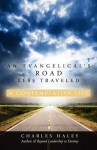 An Evangelical's Road Less Traveled - Charles Haley