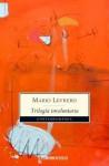 La trilogía involuntaria - Mario Levrero