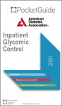Inpatient Glycemic Control PocketGuide American Diabetes Association (2011) - American Diabetes Association, American Diabetes Association