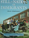 Still a Nation of Immigrants - Brent Ashabranner