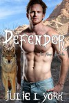 Defender: An Aleph Novella - Julie L. York