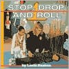 Stop, Drop, And Roll - Lucia Raatma