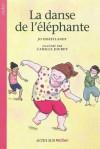La Danse De L'éléphante - Jo Hoestlandt, Camille Jourdy