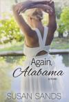 Again, Alabama - Susan Sands